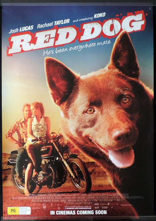 RED DOG Movie poster Josh Lucas Rachael Taylor Australian Cinema One sheet