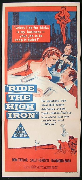 RIDE THE HIGH IRON Movie Poster 1956 Raymond Burr Australian daybill