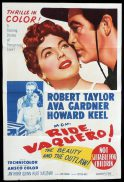 RIDE VAQUERO Original One sheet Movie Poster ROBERT TAYLOR Ava Gardner