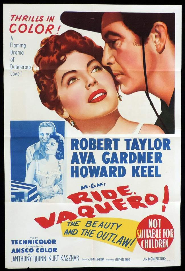 RIDE VAQUERO Original One sheet Movie Poster ROBERT TAYLOR Ava Gardner