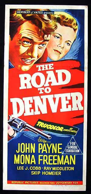 ROAD TO DENVER '55 John Payne Daybill Movie poster