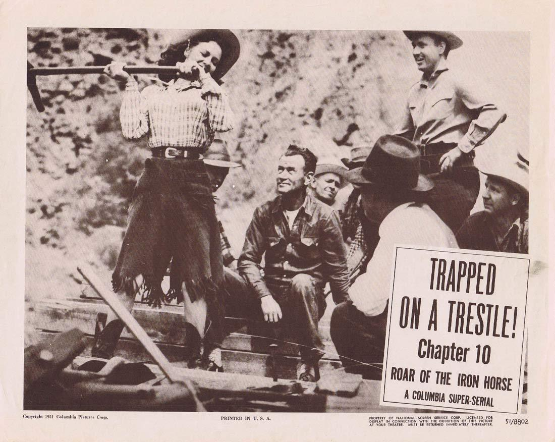 ROAR OF THE IRON HORSE Lobby Card 2 Chapter 10 Columbia Serial