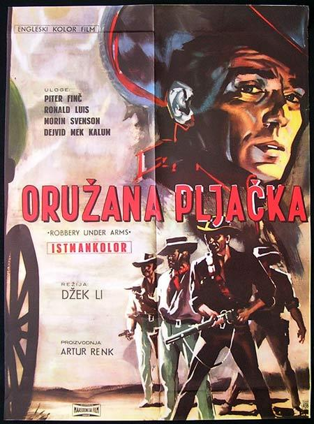 ROBBERY UNDER ARMS Original Movie Poster PETER FINCH Yugoslav one sheet