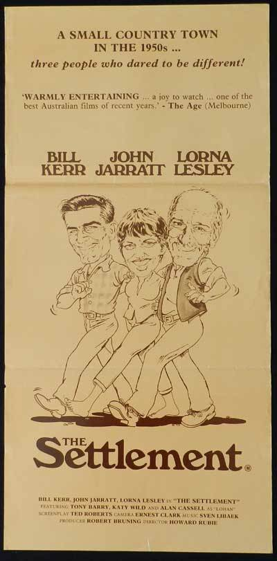 SETTLEMENT 1983 Bill Kerr Australian Cinema Daybill Movie poster