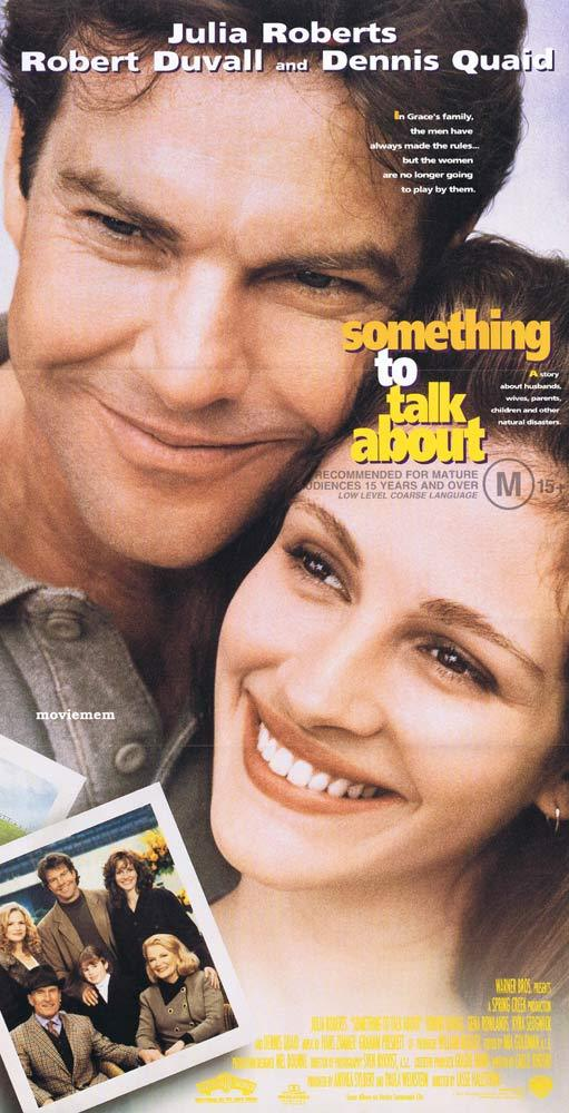 SOMETHING TO TALK ABOUT Original Daybill Movie poster Julia Roberts Dennis Quaid