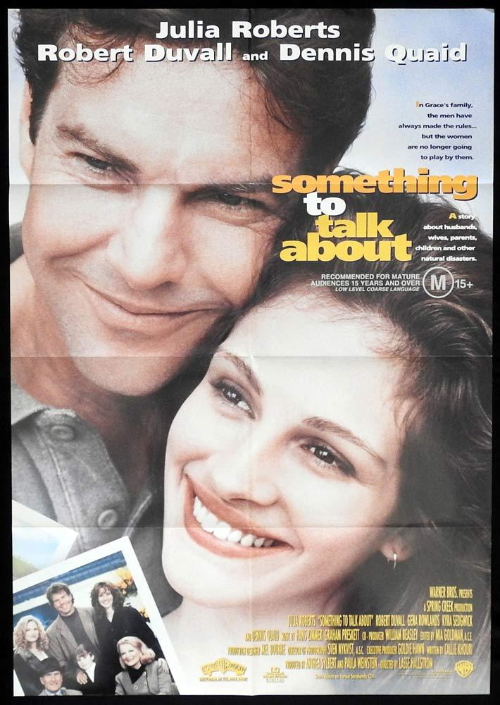 SOMETHING TO TALK ABOUT Original One sheet Movie poster Julia Roberts Dennis Quaid