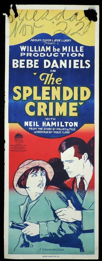 THE SPLENDID CRIME Long Daybill Movie poster 1925 Bebe Daniels Neil Hamilton