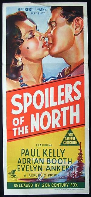 SPOILERS OF THE NORTH Original Daybill Movie Poster Paul Kelly Lorna Gray Evelyn Ankers