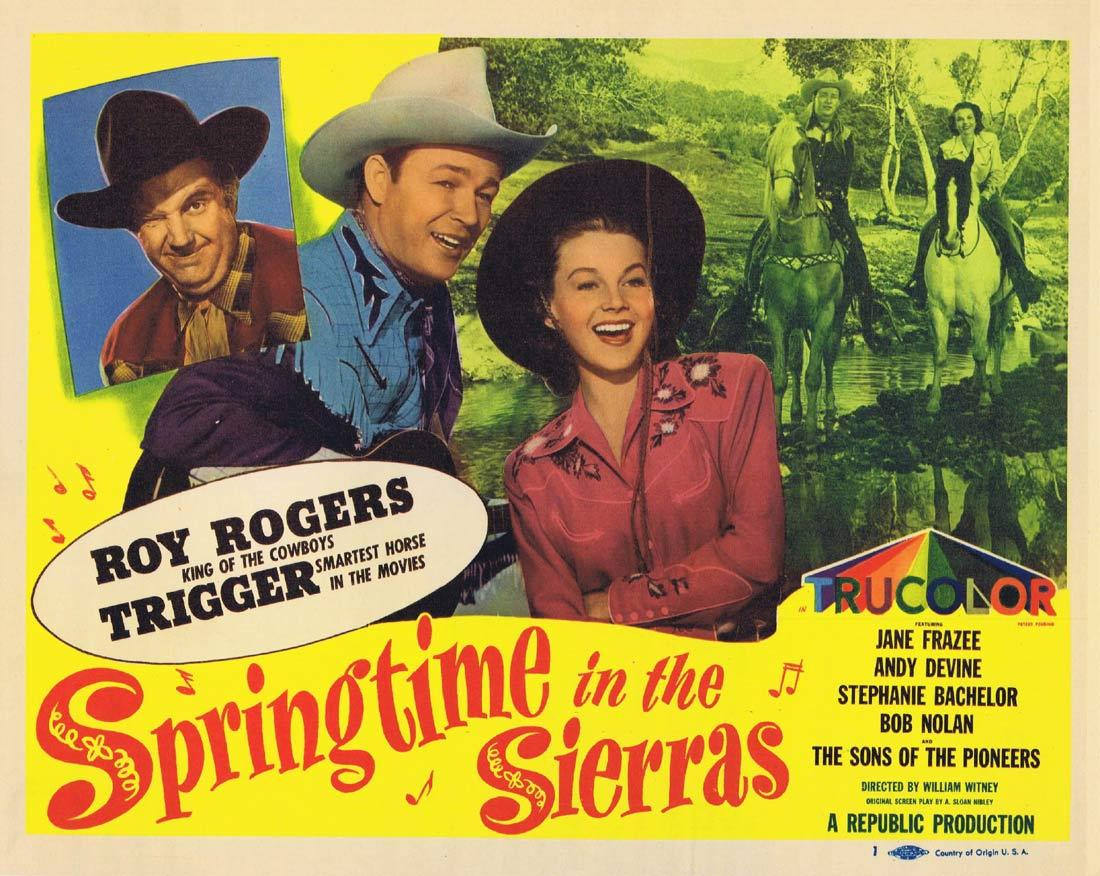 SPRINGTIME IN THE SIERRAS Title Lobby Card Roy Rogers Trigger Jane Frazee Andy Devine