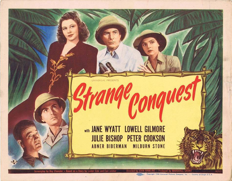 STRANGE CONQUEST Title Lobby Card Jane Wyatt Julie Bishop Jungle Adventure