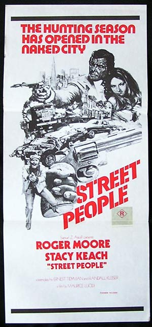 STREET PEOPLE Original Daybill Movie poster Roger Moore Stacy Keach