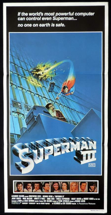 Superman III, Richard Lester, Christopher Reeve, Richard Pryor, Jackie Cooper, Marc McClure, Annette O'Toole, Annie Ross, Pamela Stephenson, Robert Vaughn, Margot Kidder, Gavin O'Herlihy, David Winning
