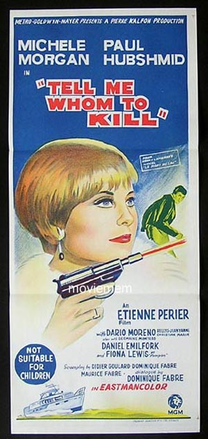TELL ME WHOM TO KILL '65-Michele Morgan LITHO poster
