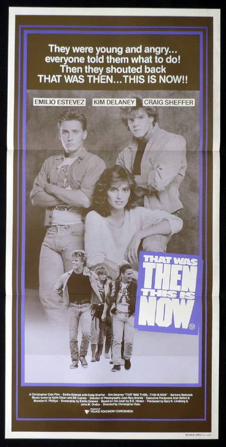 THAT WAS THEN THIS IS NOW Australian Daybill Movie poster Emilio Estevez Kim Delaney