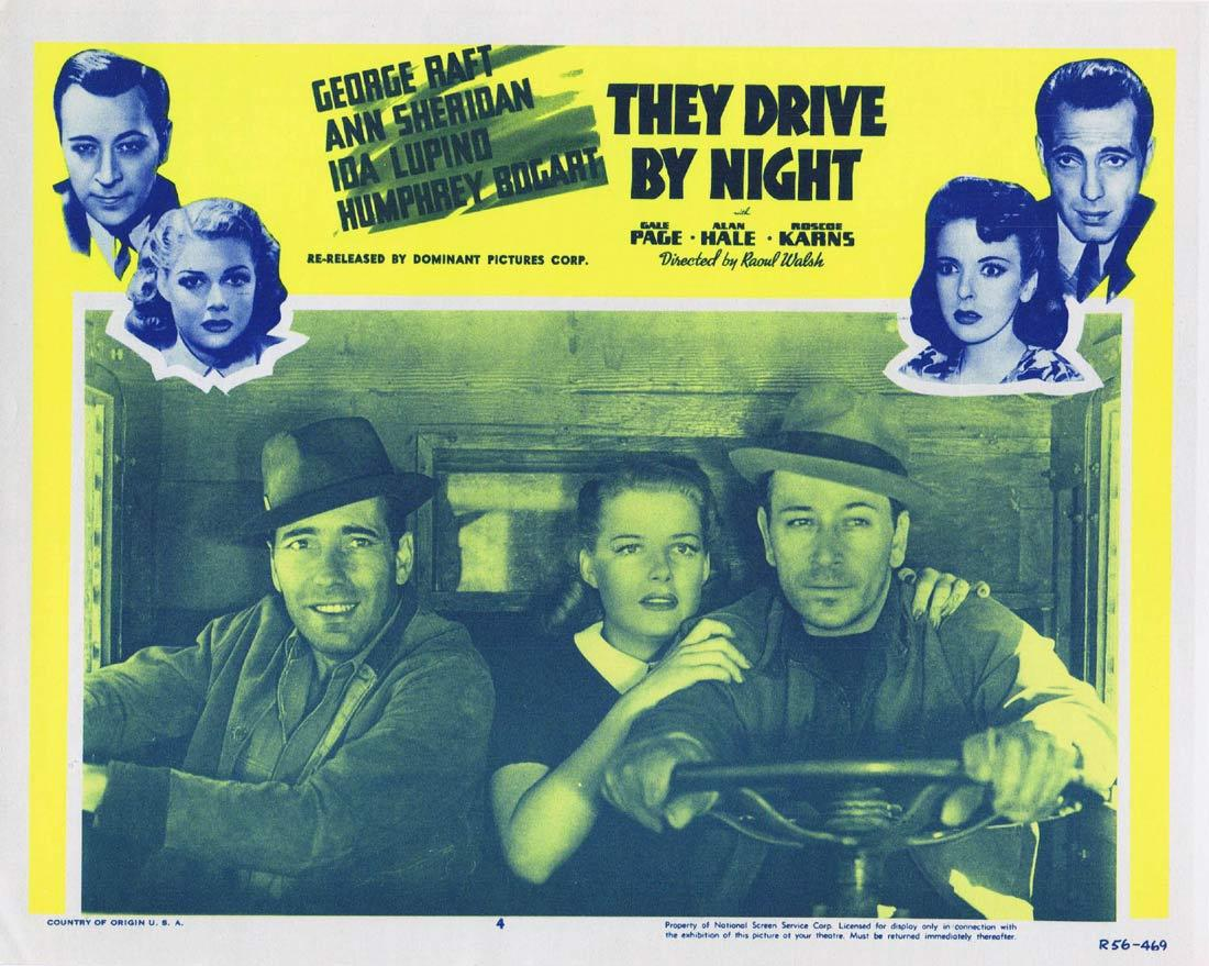 THEY DRIVE BY NIGHT Vintage Lobby Card 4 George Raft Ann Sheridan Ida Lupino Humphrey Bogart 1956r