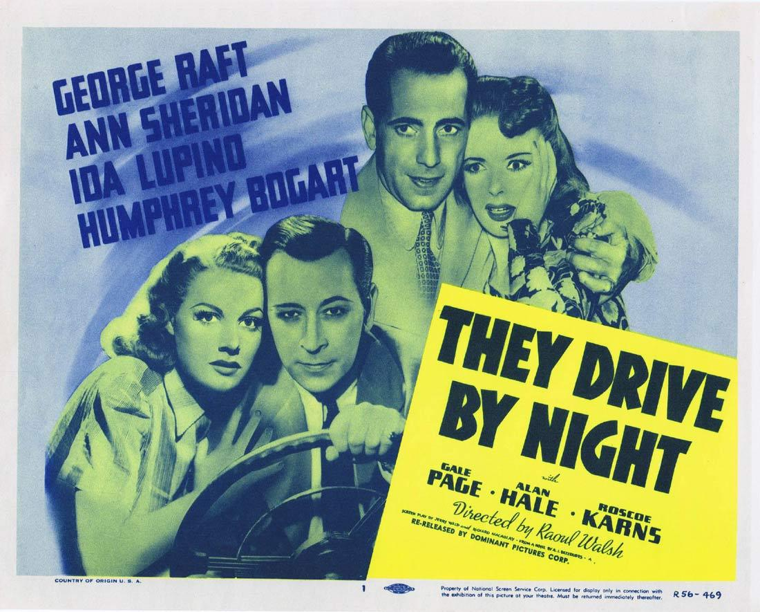 THEY DRIVE BY NIGHT Tiitle Lobby Card 4 George Raft Ann Sheridan Ida Lupino Humphrey Bogart 1956r