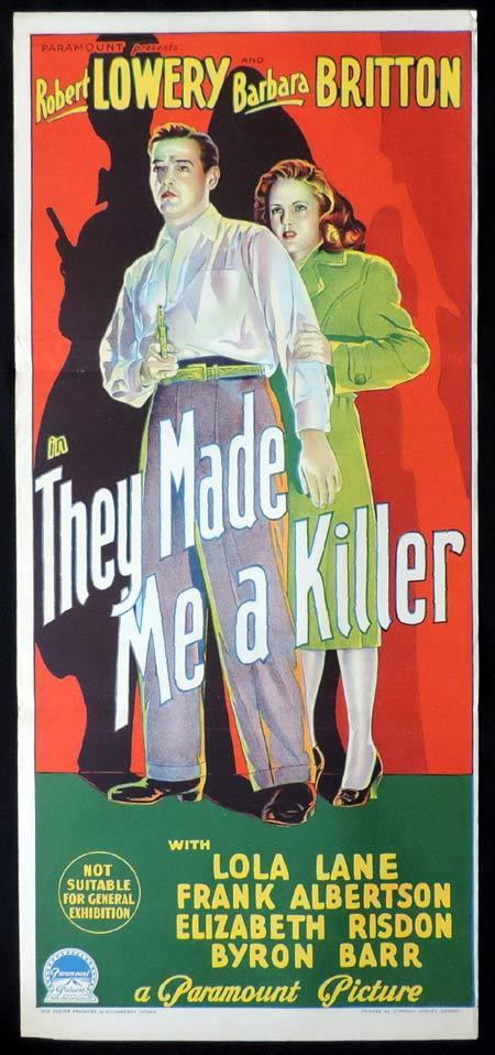 THEY MADE ME A KILLER Original Daybill Movie Poster ROBERT LOWERY Barbara Britton Richardson Studio