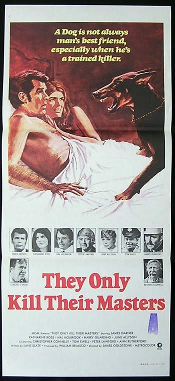 THEY ONLY KILL THEIR MASTERS Original Daybill Movie poster Doberman