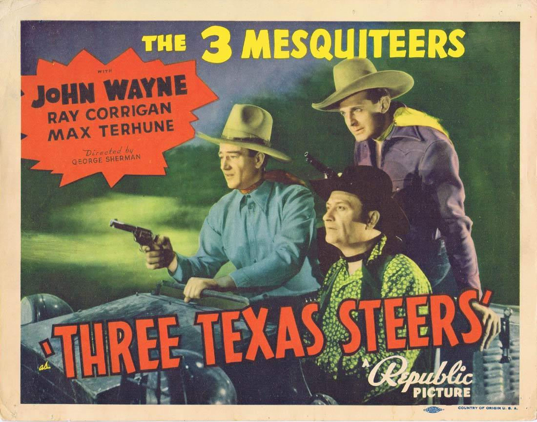 THREE TEXAS STEERS Lobby Card John Wayne Three Mesquiteers