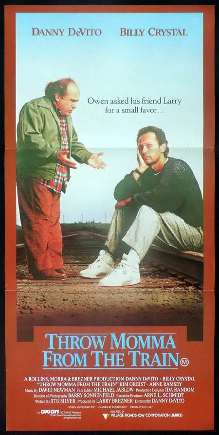 THROW MOMMA FROM THE TRAIN Daybill Movie Poster Billy Crystal Danny DeVito