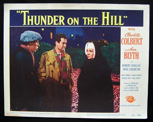 THUNDER ON THE HILL Lobby card 8 1951 Claudette Colbert Ann Blyth Douglas Sirk