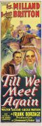TILL WE MEET AGAIN Original Daybill Movie Poster RAY MILLAND Barbara Britton