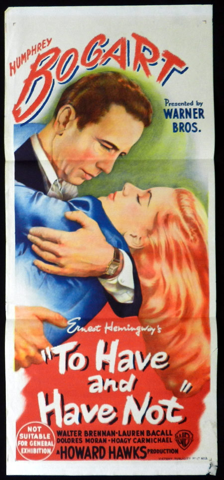 TO HAVE AND HAVE NOT Daybill Movie Poster Humphrey Bogart Lauren Bacall