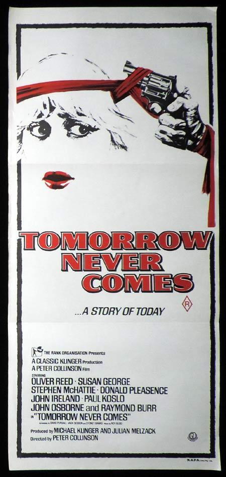 TOMORROW NEVER COMES Original Daybill Movie Poster Susan George Oliver Reed