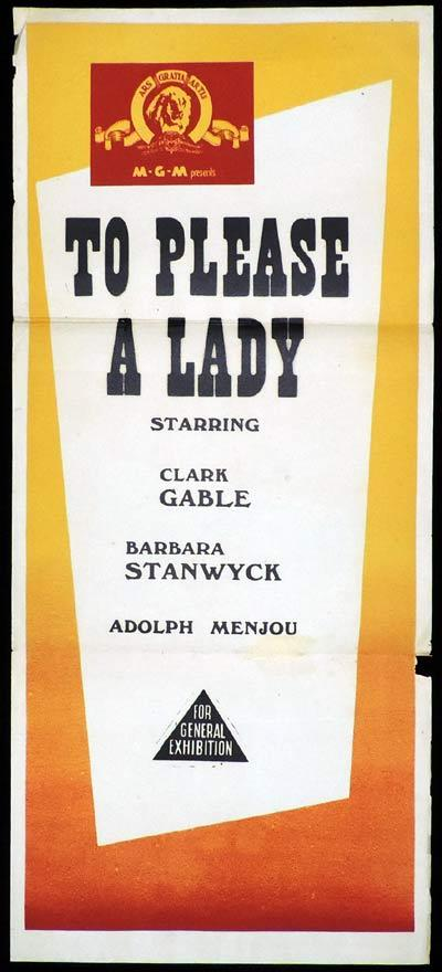 TO PLEASE A LADY Original Daybill Movie Poster Barbara Stanwyck MGM Stock