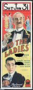 TO THE LADIES Long Daybill Movie poster 1923 JOHN RICHARDSON signature