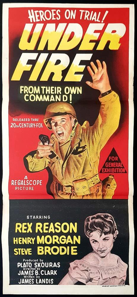 UNDER FIRE Original Daybill Movie poster Rex Reason Harry Morgan Steve Brodie