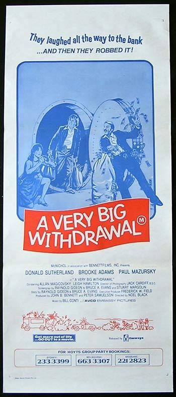 A Man a Woman and a Bank, A Very Big Withdrawal, Movie Poster, Australian Daybill, Noel Black, Donald Sutherland, Brooke Adams, Paul Mazursky