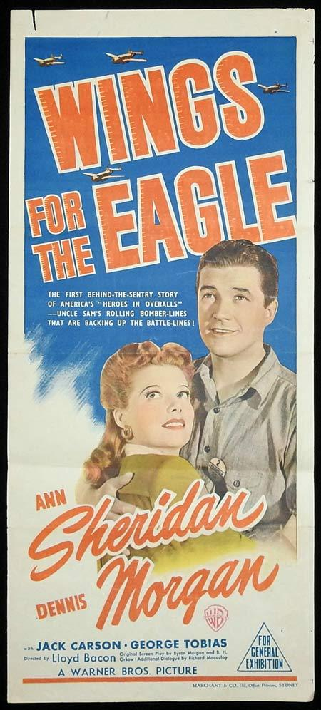 WINGS FOR THE EAGLE Original Daybill Movie poster Ann Sheridan Dennis Morgan Marchant Graphics