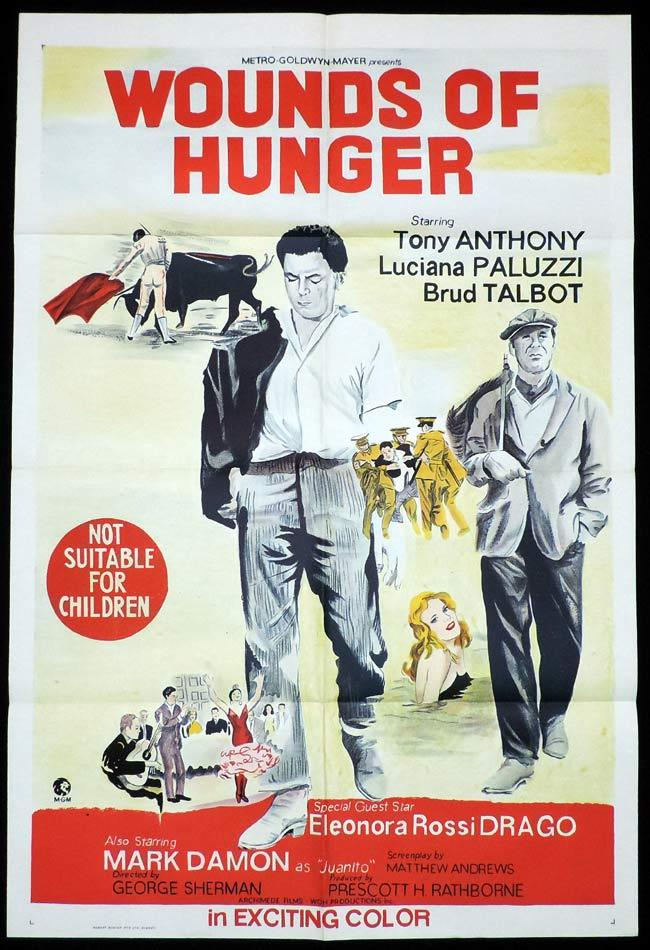 WOUNDS OF HUNGER One Sheet Movie Poster Bullfight Luciana Paluzzi