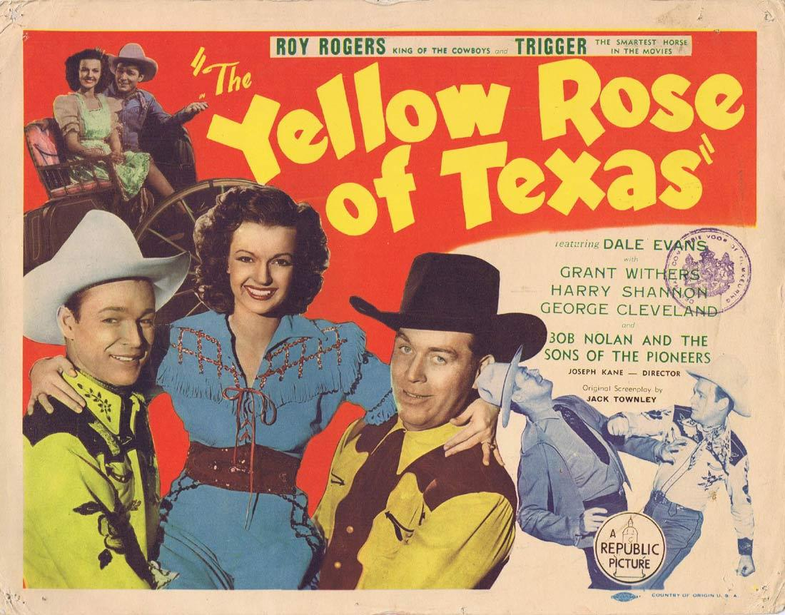 THE YELLOW ROSE OF TEXAS Original Title Lobby Card Roy Rogers Dale Evans