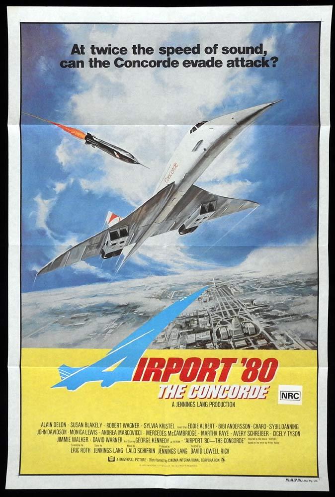 AIRPORT '80 THE CONCORDE Original One sheet Movie poster Alain Delon Susan Blakely Robert Wagner