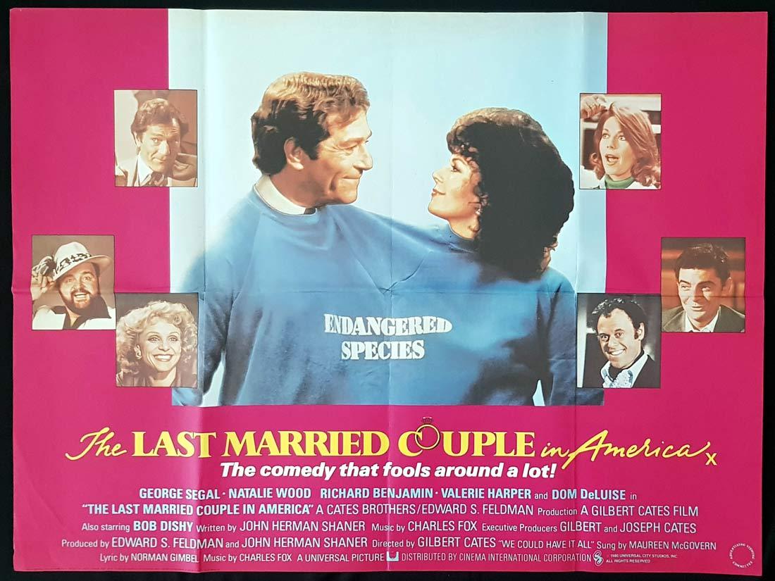THE LAST MARRIED COUPLE Original British Quad Movie Poster George Segal Natalie Wood