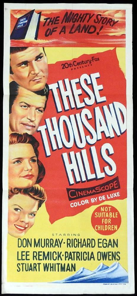 THESE THOUSAND HILLS Original Daybill Movie Poster Don Murray Richard Egan Lee Remick